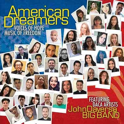 John Daversa<br />American Dreamers