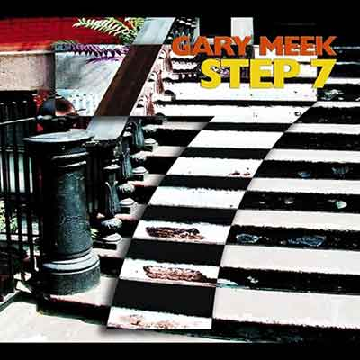 Gary Meek<br />Step 7