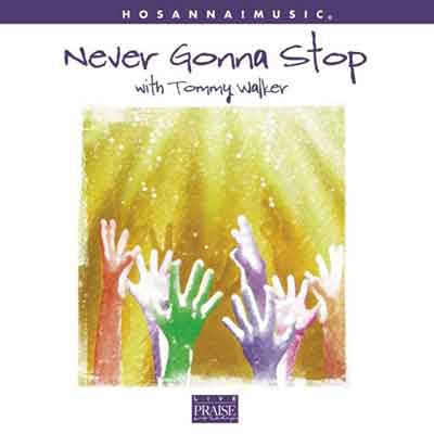 Tommy Walker<br />Never Gonna Stop