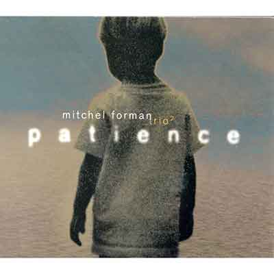Mitchel Forman<br />Patience