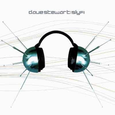 Dave Stewart<br />Sly Fi