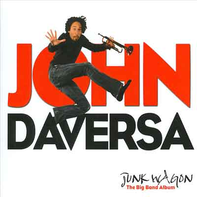 John Daversa<br />Junk Wagon