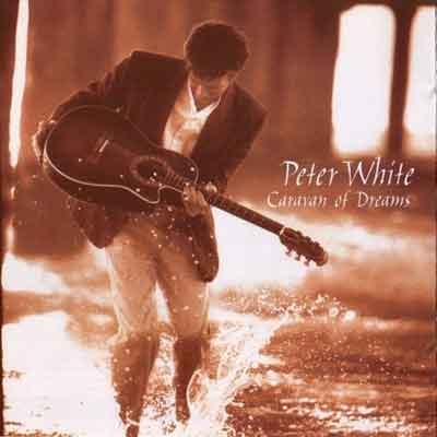 Peter White<br />Caravan of Dreams