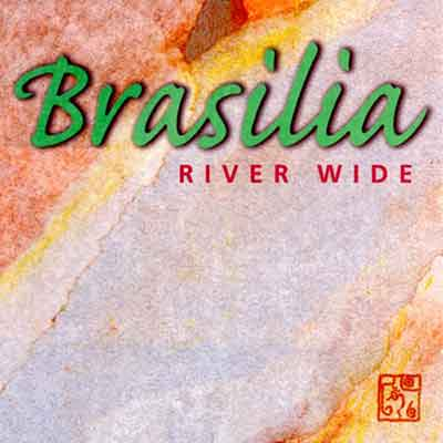 Brasilia<br />River Wide