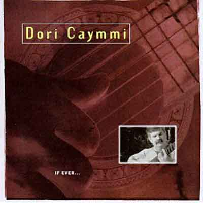 Dori Caymmi<br />If Ever