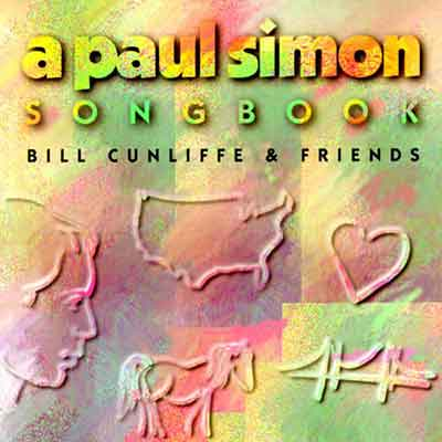 Bill Cunliffe<br />A Paul Simon Songbook