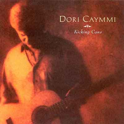 Dori Caymmi<br />Kicking Cans