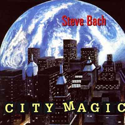 Steve Bach<br />City Magic