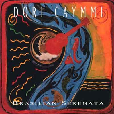 Dori Caymmi<br />Brasilian Serenata