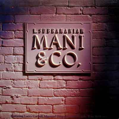 L. Subramaniam<br />Mani and Co.
