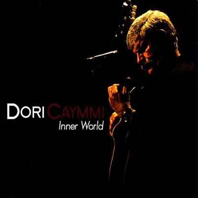 Dori Caymmi<br />Inner World