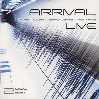 Russ Miller & Arrival<br />Live