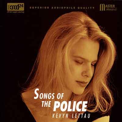 Kevyn Lettau->Songs of the Police
