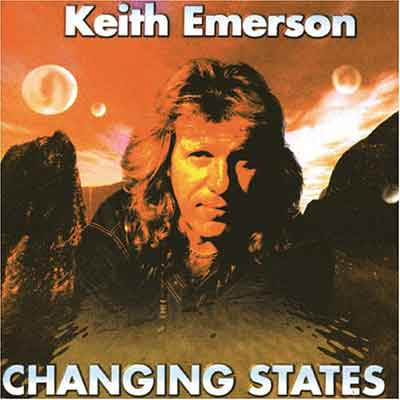 Keith Emerson<br />Changing States