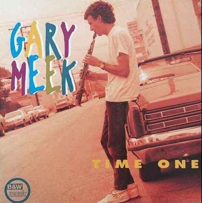 Gary Meek<br />Time One