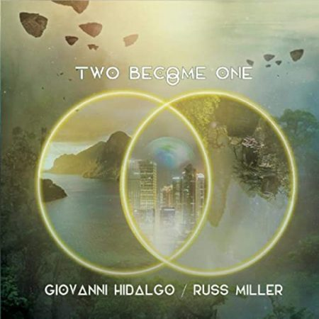 Gionvanni Hidalgo & Russ Miller